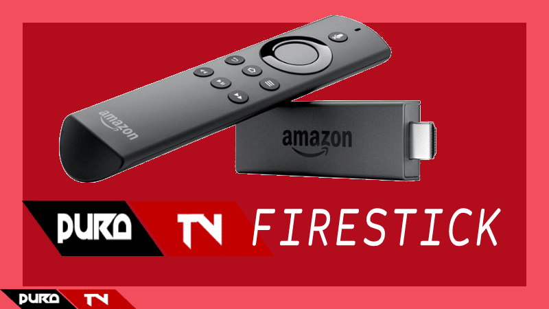 Pura TV para Amazon FireStick: Cómo instalar APP