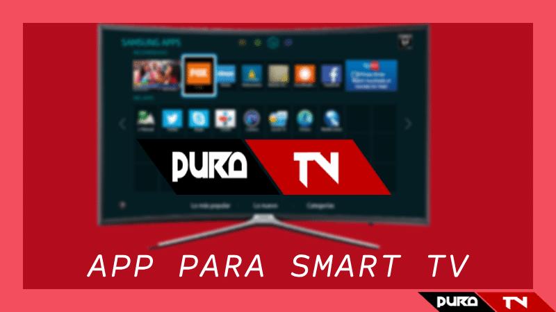 Pura TV para Smart TV: Cómo tener cable gratis en HD